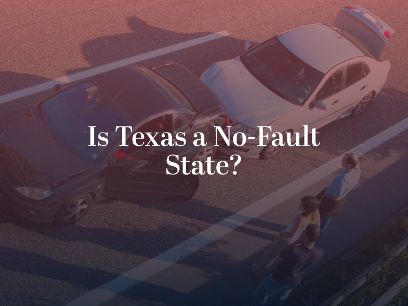 Is Texas a No-Fault State?