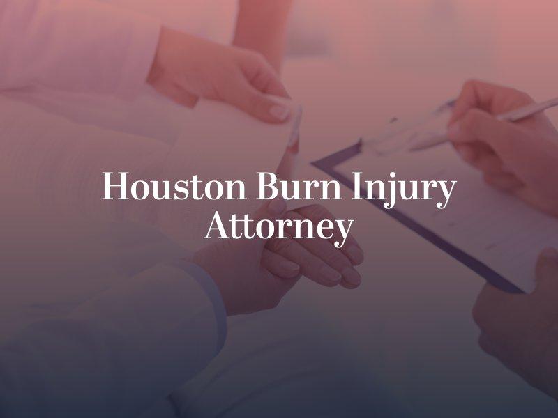 Houston Burn Injury Attorney