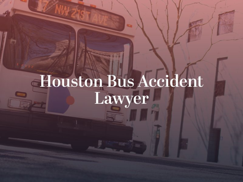Houston Bus Accident Lawyer