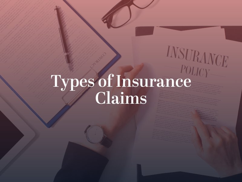 Types of Insurance Claims