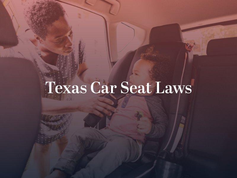 Texas Car Seat Laws