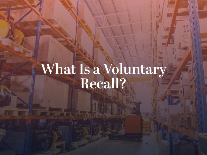 What Is a Voluntary Recall?